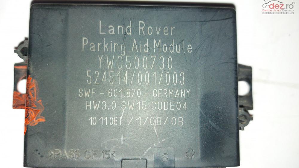 Modul Senzor Parcare Ranger Rover Sport Ywc500730 Piese auto în Ploiesti, Prahova Dezmembrari