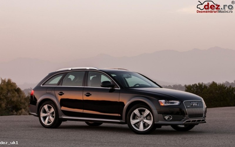 Dezmembrez Audi A4 All Road 2014 Dezmembrări auto în Suceava, Suceava Dezmembrari