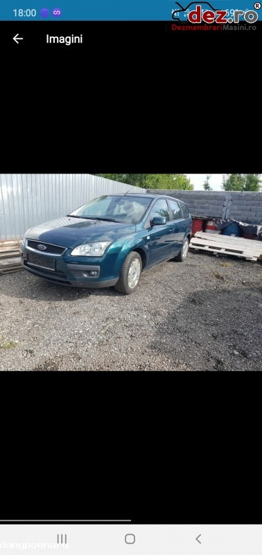 Dezmembrez Ford Focus Ii Dezmembrări auto în Targu Jiu, Gorj Dezmembrari