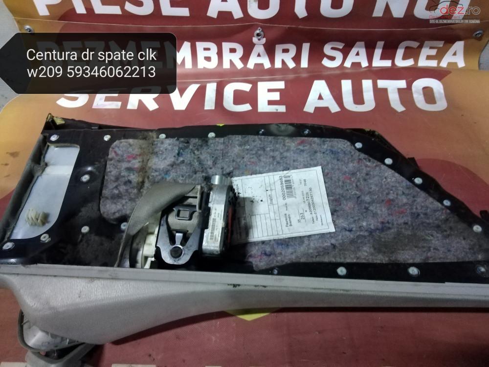 Centura Dreapta Spate Mercedes Clk W209 Cod 59346062213 cod oem în Suceava, Suceava Dezmembrari
