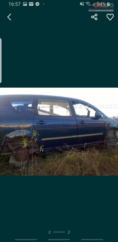 Dezmembrez Toyota Avensis Verso Dezmembrări auto în Sighetu Marmatiei, Maramures Dezmembrari