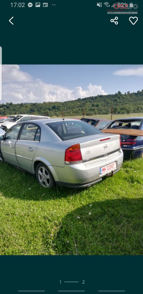 Dezmembrez Opel Vectra C Dezmembrări auto în Sighetu Marmatiei, Maramures Dezmembrari